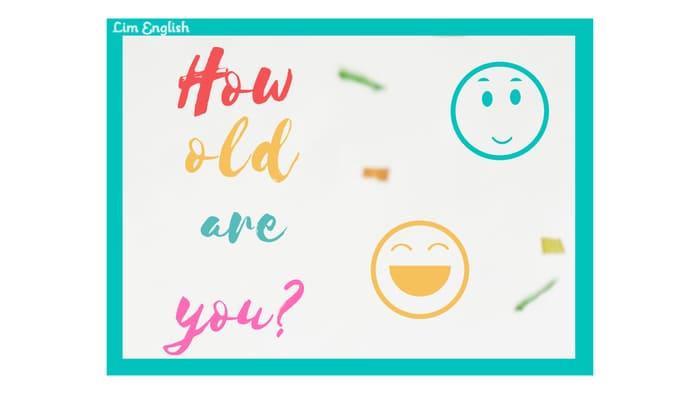 как сказать по-английски сколько тебе лет