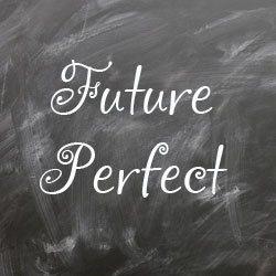 Future Perfect правила и примеры