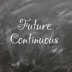 future continuous правила и примеры предложений