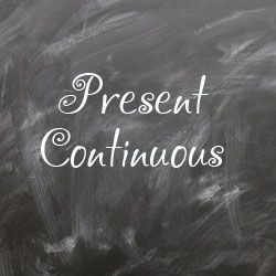 Present continuous - правила и примеры предложений