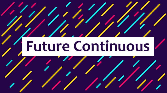 Future Continuous - иллюстрация к статье