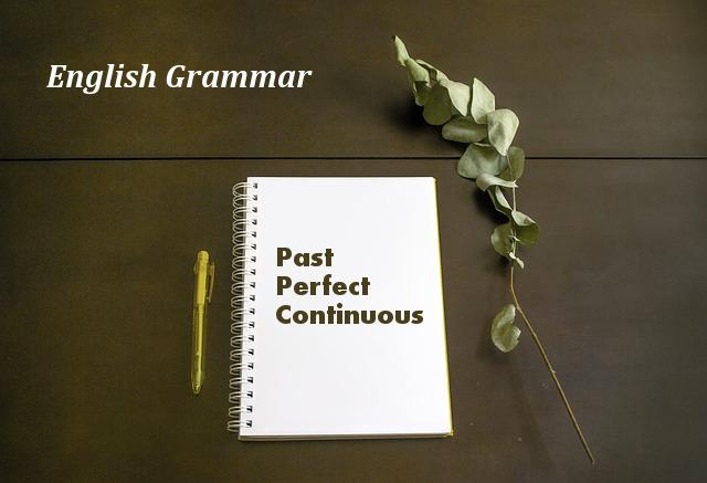 past perfect continuous - иллюстрация к статье