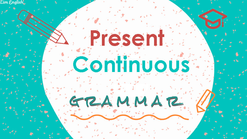 Present Continuous - иллюстрация к статье