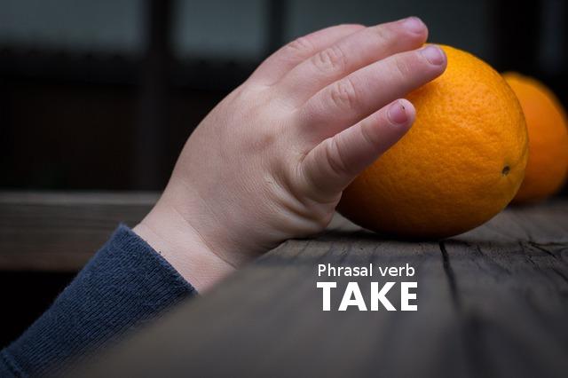 фразовый глагол take - иллюстрация